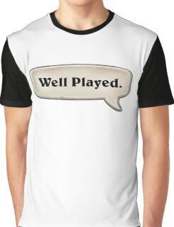 Hearthstone - Well played.  Graphic T-Shirt