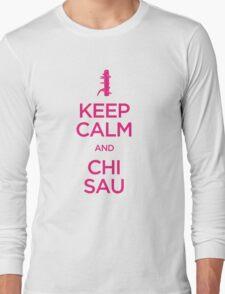 Keep Calm and Chi Sau (Wing Chun) Long Sleeve T-Shirt