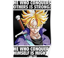 He Who Conquers Himself Is Mighty (Future Trunks) Poster