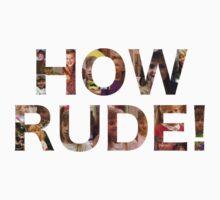 How Rude! One Piece - Long Sleeve