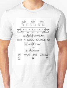 Today's Weather Forecast...  Unisex T-Shirt