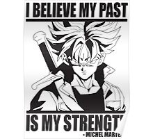 My Past Is My Strength (Future Trunks) Poster