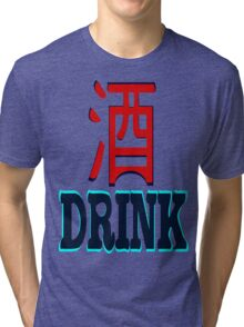 •°★Drink(Alcoholic) Clothing & Stickers★°• Tri-blend T-Shirt