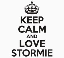 Keep Calm and Love STORMIE by brennagec