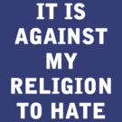Against My Religion by rapplatt