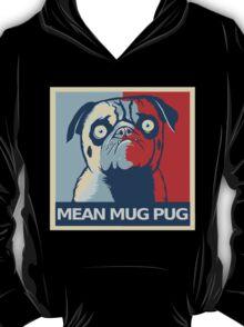 "MEAN MUG PUG - Ozzy, ""Hope"" T-Shirt"