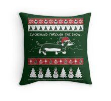 Dachshund through the snow-dachshund xmas Throw Pillow