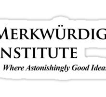 The Merkwurdigliebe Institute Sticker