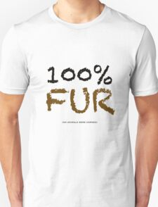 100% FUR T-Shirt