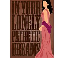 Inara: In Your Lonely Pathetic Dreams Photographic Print