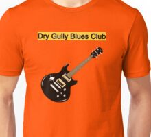 Welcome to Dry Gully Blues Unisex T-Shirt
