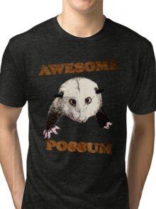 Awesome Possum Tri-blend T-Shirt