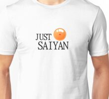 Just Saiyan - Transparent version  Unisex T-Shirt