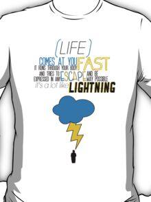 A Lot Like Lightning T-Shirt
