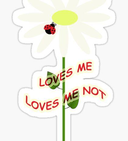 Loves me - Loves me not Sticker