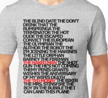 The Plays Unisex T-Shirt