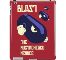 Blast the Mustachioed Menace - no background iPad Case/Skin