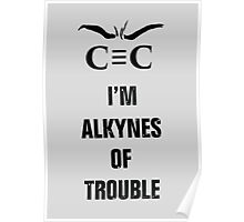 Alkynes of Trouble Poster