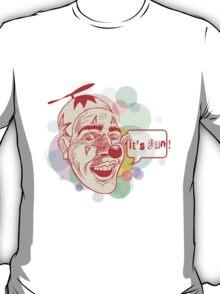 It's Fun T-Shirt