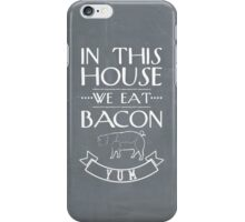 IN THIS HOUSE iPhone Case/Skin