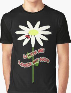 Loves me - Loves me not Graphic T-Shirt