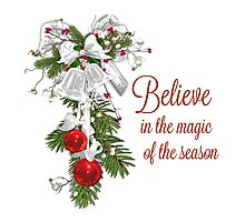Believe in the Magic of the Season by Jenn Graham