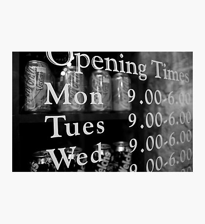 Opening Hours Photographic Print