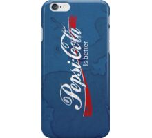Pepsi is BETTER iPhone Case/Skin