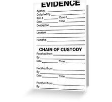 Evidence Room Tag Greeting Card