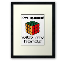 Rubix Cube - Good with my hands Framed Print