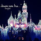 WHERE DREAMS COME TRUE  by TYarte