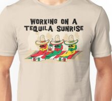 "Cinco de Mayo ""Working On A Tequila Sunrise"" Unisex T-Shirt"