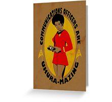 Uhura-mazing Greeting Card