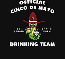 Cinco de Mayo Cindo de Mayo Drinking Team Unisex T-Shirt