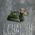 Doctor Who Poster Series #5: Loyalty by Caffrin25