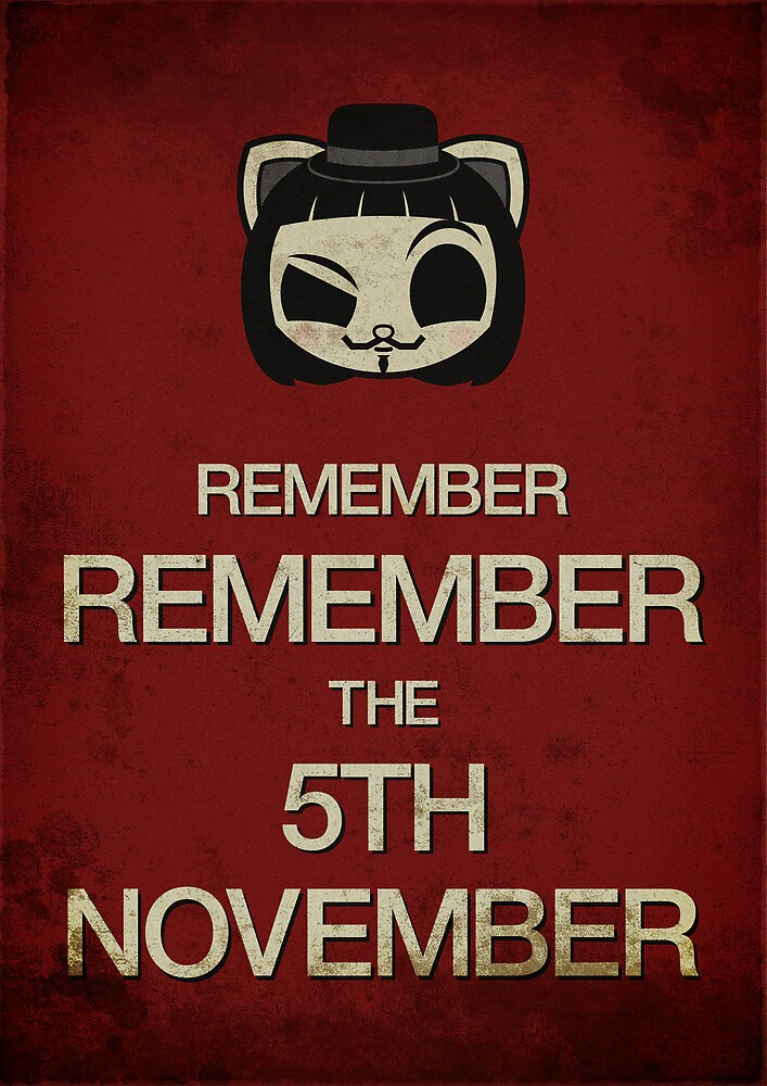 Remember, remember the 5th of November by maiconmcn