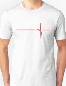 Feel Your Heart Beat T-Shirt