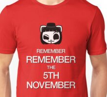 Remember, remember the 5th of November Unisex T-Shirt