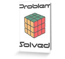 Rubix Cube - Problem Solved. Greeting Card