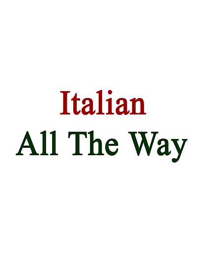 Italian All The Way by supernova23