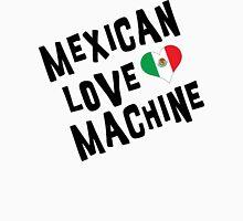 "Cinco de Mayo ""Mexican Love Machine"" Unisex T-Shirt"