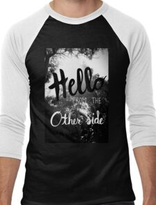 Hello From The Other Side  Men's Baseball ¾ T-Shirt