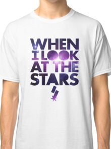When I look at the Stars Classic T-Shirt