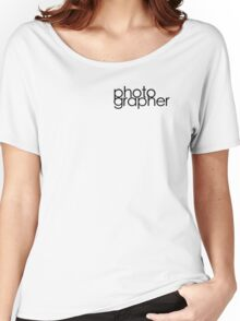 Photographer T Shirt Women's Relaxed Fit T-Shirt