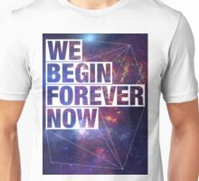We Begin Forever Now - SF Unisex T-Shirt