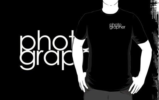 Photographer T Shirt White by Phillip Shannon