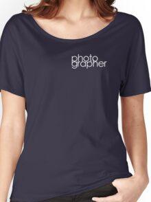 Photographer T Shirt White Women's Relaxed Fit T-Shirt