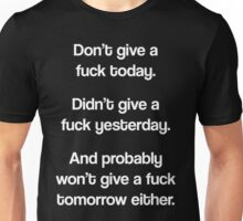 Just Don't Give A Fuck Unisex T-Shirt