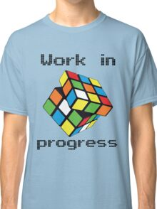 Rubix Cube - Work in progress Classic T-Shirt