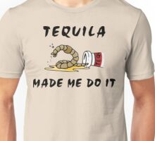 "Cinco de Mayo ""Tequila Made Me Do It"" Unisex T-Shirt"